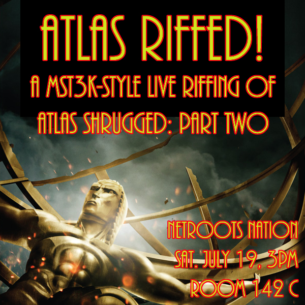 Atlas Riffed 2 Netroots Nation
