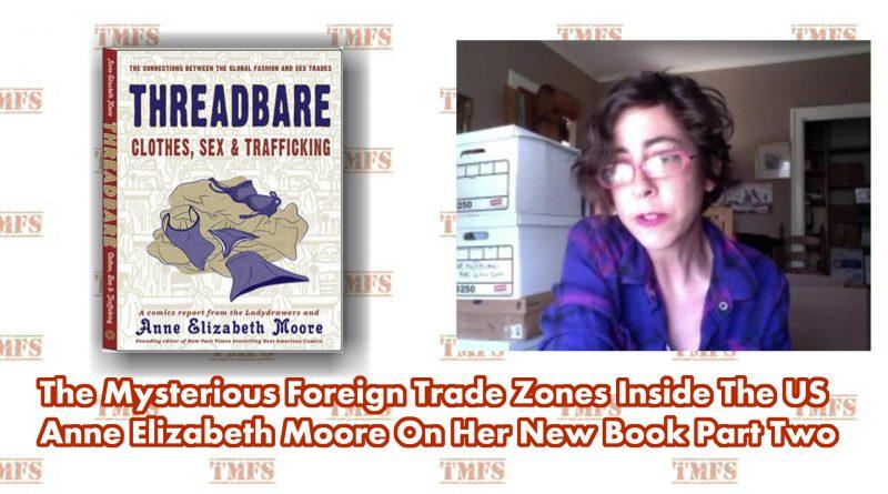 Anne Elizabeth Moore 2 Foreign Trade Zones